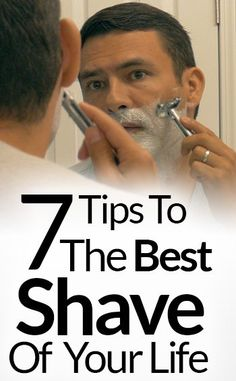 7 Tips For The Best Shave Of Your Life Barbershop Quality Shave At Home Shaving Tutorial For Men Shaving Tips, Wet Shaving, Men Tips, Men Style Tips, Real Men Real Style, Straight Razor Shaving, Best Shave, Beard Grooming, Grooming For Men