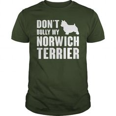 DONT BULLY MY NORWICH TERRIER  T-SHIRTS TEE (==►Click To Shopping Here) #dont #bully #my #norwich #terrier # #t-shirts #Dog #Dogshirts #Dogtshirts #shirts #tshirt #hoodie #sweatshirt #fashion #style