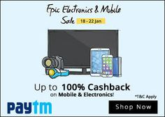 Paytm has comeup with a new offer Of Paytm Epic Electronics & Mobile Sale From 18th January – 22th January 2016   Where You Get Upto 100% Cashback On Mobiles & Electronics.  Paytm Epic Electronics & Mobiles Sale,  which gives deep discount & cashback offers on electronics stuff.