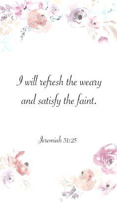 Jeremiah: 31:25