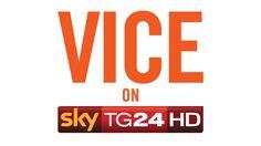 VICE incontra Sky TG24 e nasce VICE on Sky TG24
