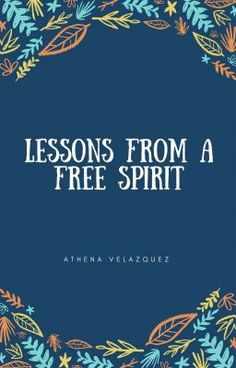#wattpad #short-story Lessons From A Free Spirit is about someone who feels non existent in life, and causes trouble. They are friends with a girl named Melanie who changes their outlook of life for the better. A story with love, loss, arrogance, and understanding.