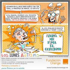 LOS LUNES, AUTISMO - Fundación Orange. La Fundación Orange nos invita a comenzar todas las semanas con buen pie y sentido del humor, compartiendo cada lunes viñetas sobre autismo con todo el mundo, creadas por ilustradores e inspiradas en anécdotas reales que podéis enviar.