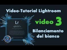 Foto a Fuoco : Video Tutorial Lightroom - Bilanciamento del Bianco