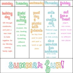 Summer weekly activity chart…gives you a very basic plan to give kids something to look forward to each day.
