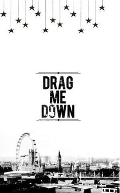 Drag me down  One Direction