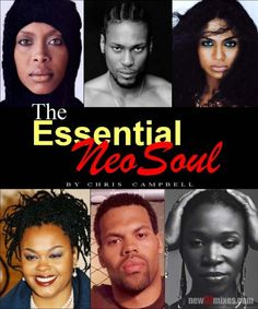 neo soul artists | VA - Essential Neo Soul » newDJmixes.com | Live Electronic Music