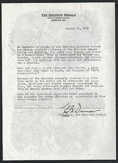 1945 Signed Letter To Pulitzer From Sikeston Herald Publisher Clint Denman. In 1945, Joseph Pulitzer was invited by General Dwight D. Eisenhower to Europe to visit the sites of the Nazi Atrocities and the decisive Allied Landings. Pulitzer urged the release of Army Signal Corp pictures taken at the Nazi camps and commissioned a display of 25 life size photo-murals to illustrate the extent of the Atrocities. The exhibit was displayed for 25 days in the annex of the Post-Dispatch building.