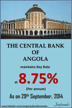 The #CentralBank of #Angola kept its #Benchmark #RepoRate at 8.75% per annum on 29th September 2014  Data compiled and released by the Central Bank of Angola #Africa #Angola #InterestRates #MonetaryPolicy #NationalBankofAngola #BancoNacionaldeAngola #BNA  For more Informative post click : https://www.linkedin.com/company/jhunjhunwalas