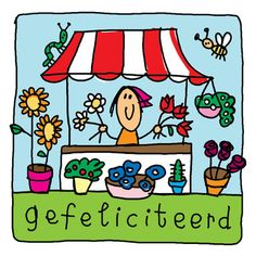 Vrolijke bloemenkraam- Greetz Happy Birthday Kind, Birthday Kids, Doodles, Comics, Drawings, Fun Stuff, Sunshine, Baby, Cards