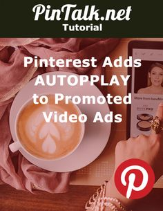 Pinterest Adds Autoplay to Promoted Video Ads