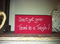 Christmas Freestanding Wooden Sign  Don't get by LoveLettersMe, £3.00
