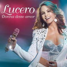 """Divulgartes: Atriz e Cantora Lucero Lança Mundialmente seu EP """"..."""