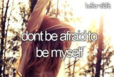 i would love to just stand out and be myself. and not be that awkward girl that can barely talk and barely talk english.