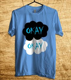 The Fault In Our Star Okay Okay T Shirt Men T Shirt by MalaAkfa, $18.00