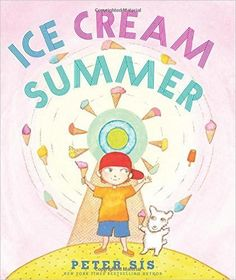 """Read """"Ice Cream Summer"""" by Peter Sis available from Rakuten Kobo. From Hans Christian Anderson Award winner and three-time Caldecott Honoree Peter Sis comes a delectable picture book tha. Jonathan Safran Foer, Miles Davis, In China, History Of Ice Cream, Ice Cream Pictures, Ice Cream Theme, Ice Cream Social, Summer Books, Kids Laughing"""