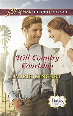 Hill Country Courtship (Brides of Simpson Creek Book 8) by [Kingery, Laurie]