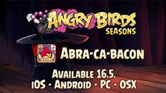 """Rovio announces the new Angry Birds Seasons update """"Abra-Ca-Bacon"""" for May 16th!"""