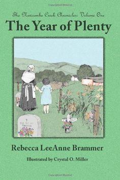 The Year of Plenty by Rebecca LeeAnne Brammer, http://www.amazon.com/dp/1936032015/ref=cm_sw_r_pi_dp_.uqXrb0XS9SZY