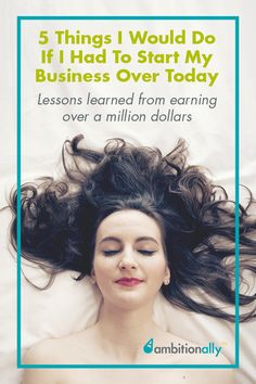 Lessons From Earning Over a Million Dollars & What I'd Do If I Were Starting My Business Over