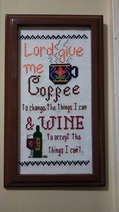 Completed Cross Stitch Cute/Funny saying Coffee &
