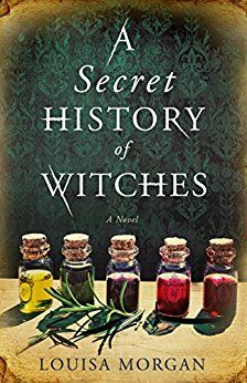 On the hunt for book club books? Check out this recommended books for women, including A Secret History of Witches by Louisa Morgan.