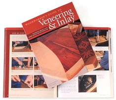 Woodworker's Guide to Veneering & Inlay - Woodworking
