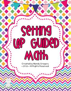 Setting Up Guided Math- FREEBIE as seen on Third Grade Troop  www.thirdgradetroop.com