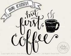 But First, Coffee SVG Cut File by The Smudge Factory, LLC Watch us draw on Instagram! Follow us for access to FREEBIES! @TheSmudgeFactory ***CURRENT COUPON CODES*** Use Code 5off20 for $5 off your purchase of $20 or more; or use code 10off30 for $10 off your purchase of $30 or more! Commercial Licensing is now available! Please do not sell items using our art without purchasing the appropriate commercial licensing. Thank you so much for choosing our shop! https://www.etsy.com&#x2...
