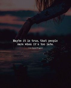 Maybe it is true. - Double tap Comment 'yes' letter by letter if you agree - Normal Quotes, Crazy Quotes, Good Life Quotes, Quotes For Him, Words Quotes, Sayings, Flirty Quotes For Her, Ending Quotes, Lonely Quotes