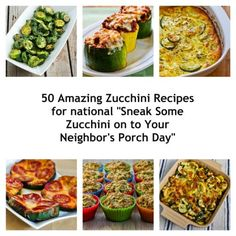 50 Amazing Zucchini Recipes for Sneak Some Zucchini on to Your Neighbor's Porch Day; these are my favorite recipes using zucchini from over 9 years of food blogging! [from Kalyn's Kitchen] #Zucchini #SummerFood #GardenFood