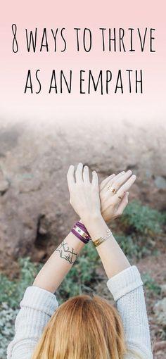 8 Ways to Thrive as an Empath Empath Traits, Intuitive Empath, Empath Types, Empath Abilities, Psychic Abilities, Highly Sensitive Person, Sensitive People, Spiritual Life, Spiritual Awakening