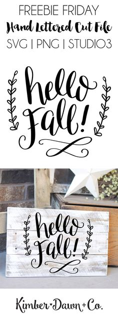 Hand Lettered Hello Fall Free SVG Cut File (PNG, Have Sharon cut out vinyl, stain some boards and voila! Kirigami, Shilouette Cameo, Stencils, Stencil Templates, Fall Projects, Happy Fall Y'all, Free Svg Cut Files, Vinyl Crafts, Wood Crafts