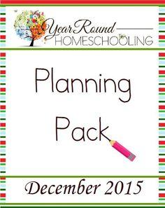 Free Year Round Homeschooling December Planning Pack -