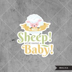 Holy sheep baby shower wording. Baby lettering custom art Find me: www.mujka.ca