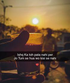 Love Smile Quotes, Cute Attitude Quotes, Love Picture Quotes, First Love Quotes, Life Quotes Pictures, Cute Love Quotes, Love Yourself Quotes, Tea Lover Quotes, Chai Quotes
