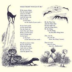 What Night Would It Be? Written by John Ciardi and Illustrated by Edward Gorey June 24, 1916 Boston, Massachusetts DiedMarch 30, 1986 (aged 69) Metuchen, New Jersey OccupationPoet, teacher, etymologist, translator Nationality