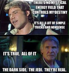 Han has seen the light... side of the Force.
