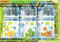 NOWOŚĆ !!  BIOMINERALE-Junior * Woda mineralna o smaku cytrynowym - jabłkowym- pomarańczowym * Bez konserwantów * Bez cukru i substancji słodzących z certyfikatem BIO  Producent: MARINO sp.z.o.o *                                             mail: marino@post.pl * Tel.: +48 655402192
