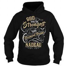 NADEAU NADEAUBIRTHDAY NADEAUYEAR NADEAUHOODIE NADEAUNAME NADEAUHOODIES  TSHIRT FOR YOU