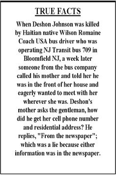 True Facts about the corruption of Deshon Johnson death case by reckless bus driver #Wilson Romaine. #recklessbusdriver #recklessbusdrivers #politicalcorruption #socialjustice #FBI #humanity