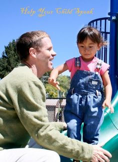 How to help your child learn to talk better in everyday activities--for Taylor