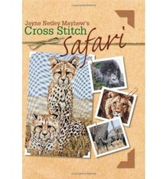Includes 25 inspired by the authors sketchbook and photographs taken during her summer safari adventures. This book includes a cameo selection of six quick-to-stitch designs depicting a hippo, ostrich, lioness, elephant, leopard and crocodile.