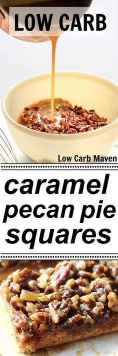 Low Carb Caramel Pecan Pie Squares are sugar free, gluten free and keto (eco atkins recipes) Desserts Keto, Sugar Free Desserts, Dessert Recipes, Low Carb Deserts, Low Carb Sweets, Keto Foods, Aperitivos Keto, Low Carb Maven, Caramel Pecan