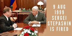 9 August Boris Yeltsin fires Sergei Stepashin after only three months of office and also his entire cabinet Russia, History, Cabinet, Google Search, Clothes Stand, Historia, Closet, Cupboard, Vanity Cabinet