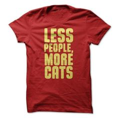 Less People T Shirts, Hoodies, Sweatshirts. GET ONE ==> https://www.sunfrog.com/Pets/Less-People.html?41382