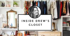 Why I Put My Closet On A Diet - Drew Barrymore's Closet Tips