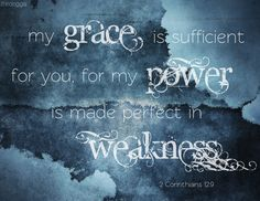 Caring For Others Bible Verses | bible-verse-2-corinthians-my-grace-is-sufficient-for-you-for-my-power ...