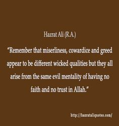 35 Islamic Quotes About Greed - Quran and Hadith on Greed Ali Quotes, Wise Quotes, Ali Bin Abi Thalib, Hazrat Ali, Hadith, Greed, Selfish, Islamic Quotes, Quran