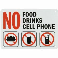 I will not allow food drinks or cell phones in my classroom because it is disrespectful for the class and me No Cell Phone Sign, Cell Phone Service, Teacher Introduction Letter, Sprint Cell Phone Deals, Best Cell Phone Coverage, Classroom Signs, Classroom Ideas, Classroom Posters, Art Classroom